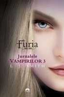 Furia. Jurnalele Vampirilor 3 - L.J. Smith
